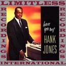 Have You Met Hank Jones/Hank Jones