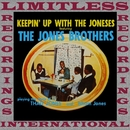 Keepin' Up With The Joneses/The Jones Brothers