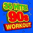 35 Hits! 90s Workout/ReMix Kings