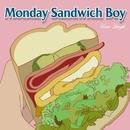 Monday Sandwich Boy/Ucca-Laugh