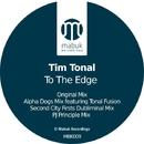 To the Edge/Tim Tonal