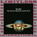The Eternal Myth Revealed Vol. 2/Sun Ra