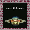 The Eternal Myth Revealed Vol. 6/Sun Ra