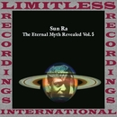 The Eternal Myth Revealed Vol. 5/Sun Ra