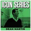 Icon Series - Dean Martin/Dean Martin