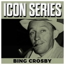 Icon Series - Bing Crosby/Bing Crosby