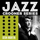 Jazz Crooner Series - Dean Martin/Dean Martin