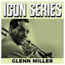 Icon Series - Glenn Miller/Glenn Miller