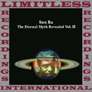 The Eternal Myth Revealed Vol. 13/Sun Ra