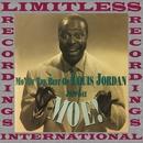 Just Say Moe! Mo' of the Best of Louis Jordan/Louis Jordan