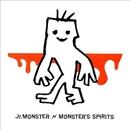 MONSTER'S SPIRIT/Jr.MONSTER