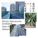 CHANCE feat. 中村佳穂/蓮沼執太