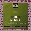 Bebop Story, 1946-49/J. J. Johnson