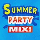 Summer Party Mix!/ReMix Kings