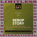 Bebop Story, Vol. 2, 1947-52/Dexter Gordon