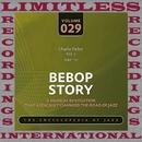 Bebop Story, Vol. 7, 1949-50/Charlie Parker