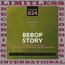 Bebop Story, Vol. 2, 1946-47/Charlie Parker