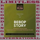 Bebop Story, Vol. 4, 1947/Charlie Parker