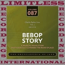 Bebop Story Live, Vol. 2, 1950 & 52/Charlie Parker