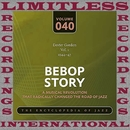 Bebop Story, Vol. 1, 1944-47/Dexter Gordon