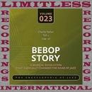 Bebop Story, Vol. 1, 1944-45/Charlie Parker