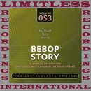 Bebop Story, Vol. 3, 1951-53/Bud Powell