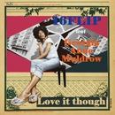 Love it though feat. Georgia Anne Muldrow/16FLIP