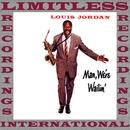 Man We're Wailin'/Louis Jordan