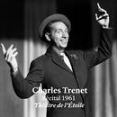 Récital 1961 - Théâtre de l'Étoile/Charles Trenet