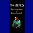 Piano Arrangements Of Famous Spirituals/Don Shirley