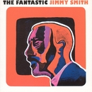 The Fantastic Jimmy Smith/ジミー・スミス