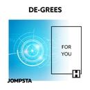 For You/De-Grees