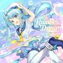 Rainbow Dream feat. Yukacco/DJ Genki