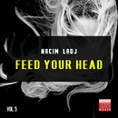 Feed Your Head, Vol. 5/Nacim Ladj