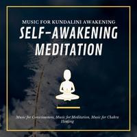 Self-Awakening Meditation (Music For Kundalini Awakening
