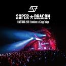SUPER★DRAGON LIVE TOUR 2019 -Emotions- at Zepp Tokyo/SUPER★DRAGON