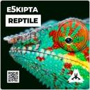 Reptile/E5kipta