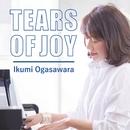 Tears of Joy (PCM 192kHz/24bit)/小笠原育美