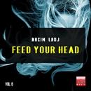 Feed Your Head, Vol. 6/Nacim Ladj