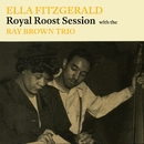 Royal Roost Session/Ella Fitzgerald
