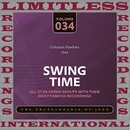Swing Time, 1944 (HQ Remastered Version)/Coleman Hawkins