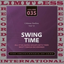 Swing Time, 1944-45 (HQ Remastered Version)/Coleman Hawkins