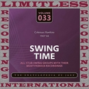 Swing Time, 1943-44 (HQ Remastered Version)/Coleman Hawkins