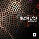 Automatic/Nacim Ladj