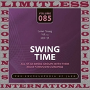 Swing Time, 1956-58, Vol. 13 (HQ Remastered Version)/Lester Young