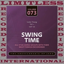 Swing Time, 1936-39, Vol. 1 (HQ Remastered Version)/Lester Young