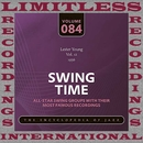 Swing Time, 1956, Vol. 12 (HQ Remastered Version)/Lester Young