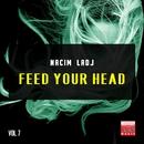Feed Your Head, Vol. 7/Nacim Ladj
