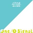 One/O Signal (New Mix)/超特急