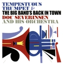 Tempestuous Trumpet - The Big Band's Back in Town/Doc Severinsen